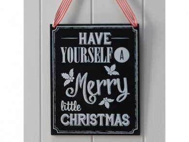 Have Yourself a Merry Little Christmas Hanging Chalkboard (22 x 17,5)