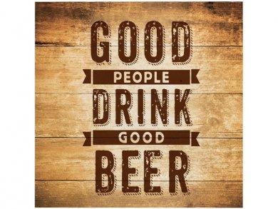 Good People Drink Good Beer Beverage Napkins (16pcs)